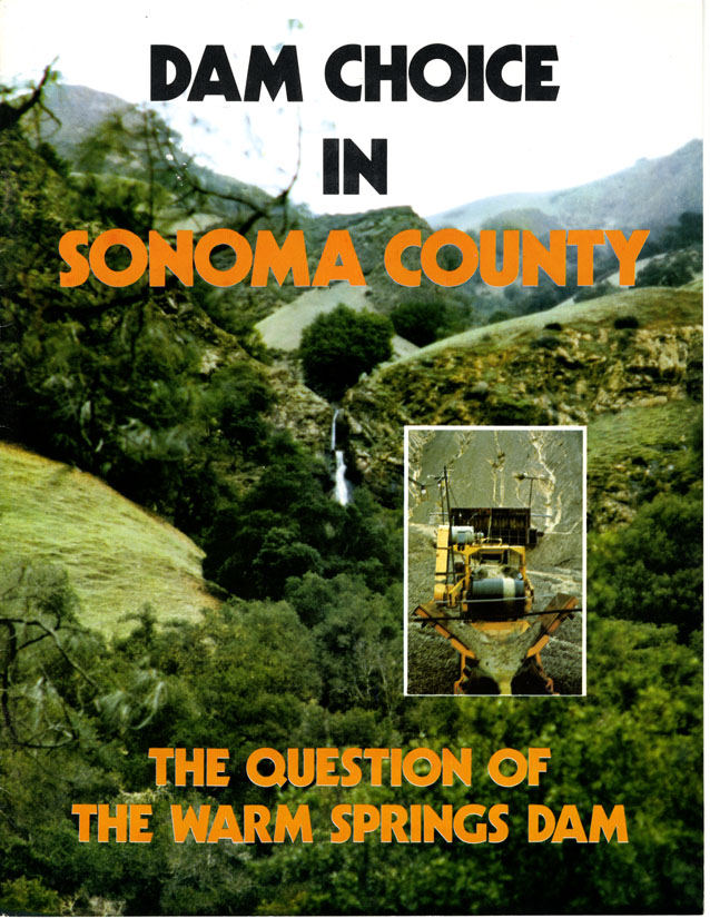 Dam choice in Sonoma County: the question of Warm Springs Dam