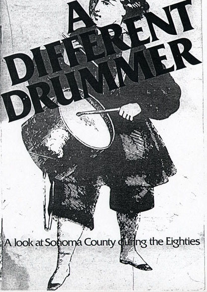Different drummer: A look at Sonoma County during the eighties