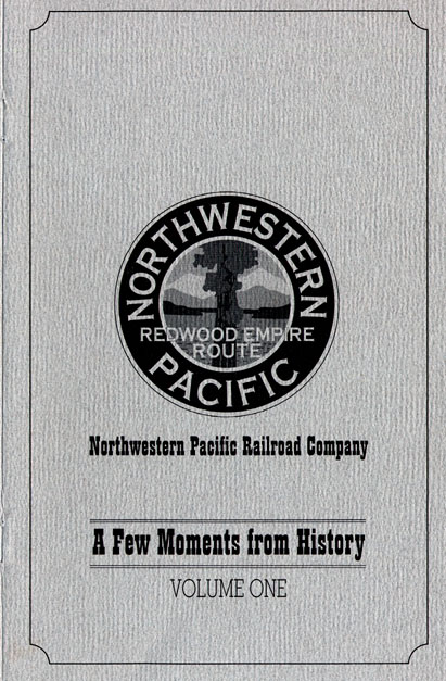 Northwestern Pacific Redwood Empire route: Northwestern Pacific Railroad Company