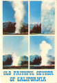 Old Faithful Geyser of California postcard